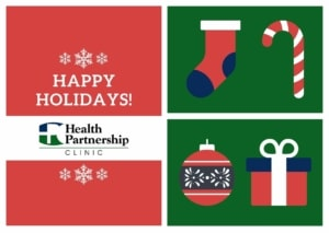 Health Partnership Clinic: Happy Holidays!